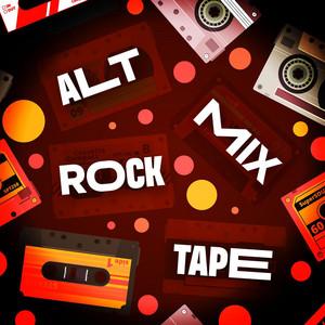 Alt Rock Mixtape