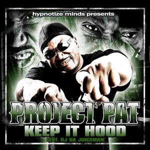 Keep It Hood (feat. OJ Da Juiceman)