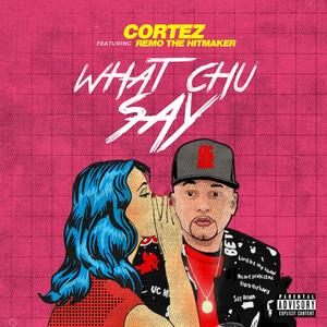 What Chu Say cover art