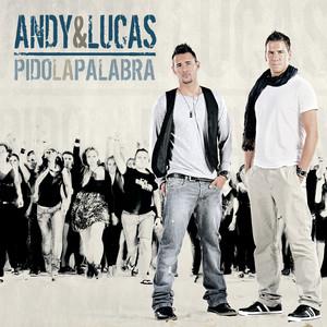 Pido La Palabra - Andy Y Lucas
