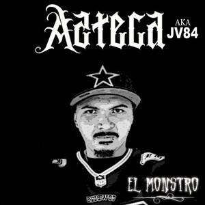 El Monstro by Azteca JV84