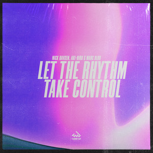 Let The Rhythm Take Control