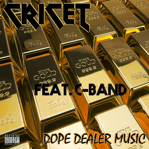 Dope Dealer Music (feat. C-Band)