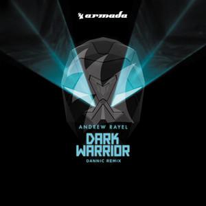 Dark Warrior (Dannic Remix)