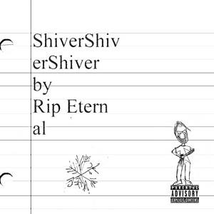 ShiverShiverShiver