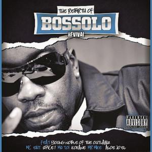 The Rebirth of Bossolo Revival
