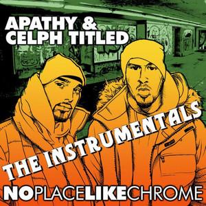 No Place Like Chrome (Instrumentals)