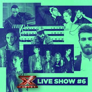 X Factor 2017 Live Show #6 album