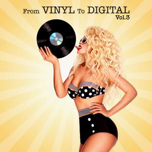 From Vinyl to Digital, Vol. 3