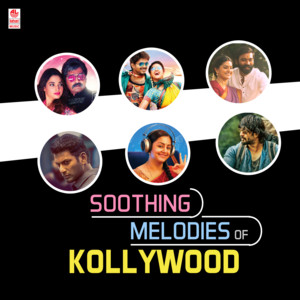 Soothing Melodies Of Kollywood