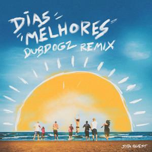 Dias Melhores - Remix