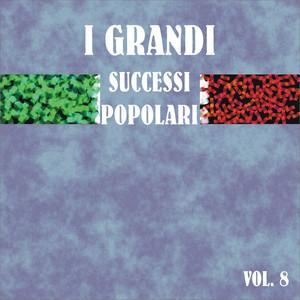 I grandi successi popolari, vol. 8 - Piero Montanaro