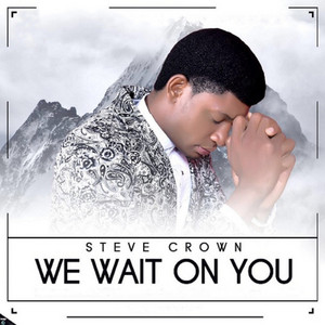 We Wait On You