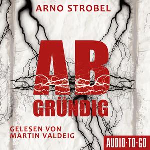 Abgründig (ungekürzt) Audiobook