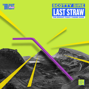 Last Straw (The Bright Fight Theme Song)