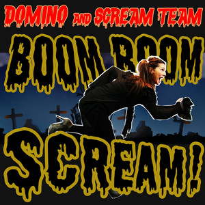 Domino & Scream Team
