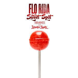 Sweet Spot (feat. Jennifer Lopez) [Remixes]