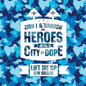 Lift Me Up / SMACK