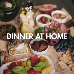Dinner at Home
