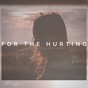 For the Hurting