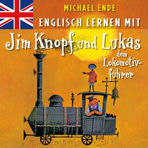 Englisch lernen mit Jim Knopf und Lukas dem Lokomotivführer Audiobook