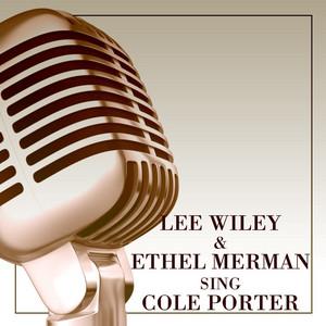 Lee Wiley & Ethel Merman Sing Cole Porter