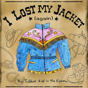 I Lost My Jacket (Again)