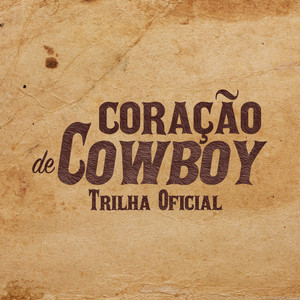 Coração De Cowboy (Original Motion Picture Soundtrack)