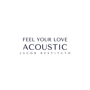 Feel Your Love - Acoustic
