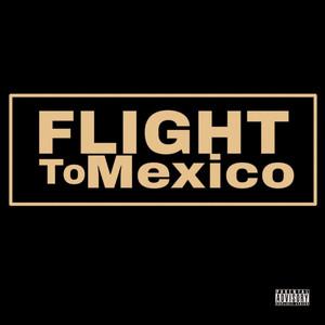 Flight to Mexico