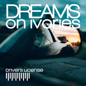drivers license - Piano Version by Dreams on Ivories