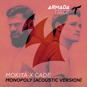 Monopoly (Mokita X Cade / Acoustic Version)