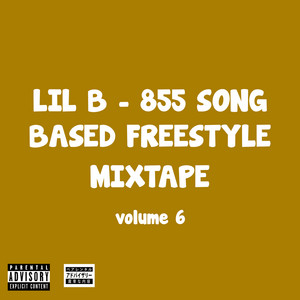 855 Song Based Freestyle Mixtape, Vol. 6