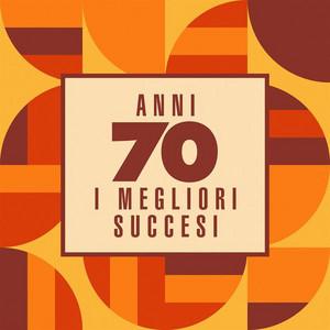 Anni 70: I Megliori Succesi