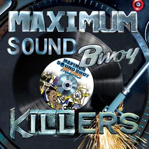 Maximum Sound Bwoy Killers