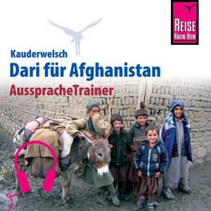 Reise Know-How Kauderwelsch AusspracheTrainer Dari für Afghanistan Audiobook