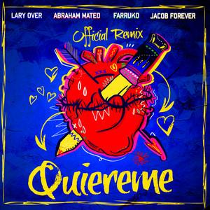 Quiéreme (feat. Abraham Mateo & Lary Over) [Remix]
