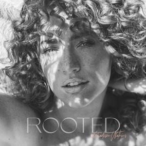 Rooted - Madison Watkins
