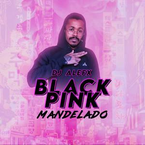 Blackpink Mandelado cover art