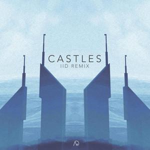 Castles (IID Remix)