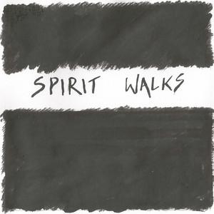 Spirit Walks