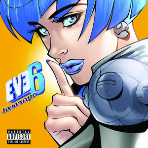 Here's to the Night by Eve 6