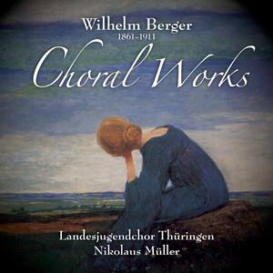 Berger: Choral Works