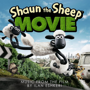 Shaun The Sheep Movie  - Tim Wheeler