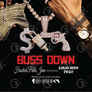 Buss Down (feat. Drug Rixh Peso)