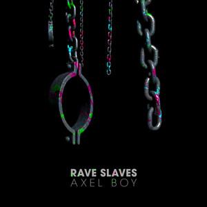 Rave Slaves