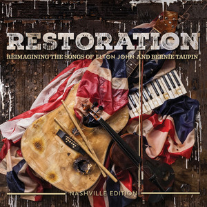 Restoration: The Songs Of Elton John And Bernie Taupin album