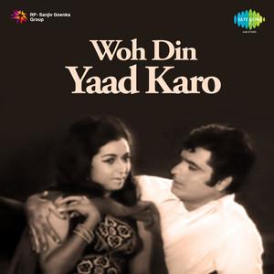 Woh Din Yaad Karo (Original Motion Picture Soundtrack) album