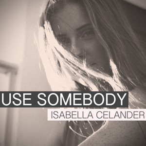 Use Somebody (Acoustic Version)