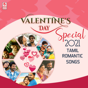 Valentine's Day Special 2021 Tamil Romantic Songs